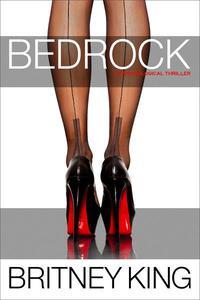 Bedrock: A Psychological Thriller