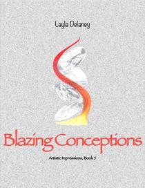 Blazing Conceptions