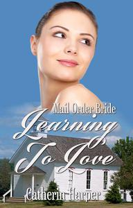Mail Order Bride - Learning To Love