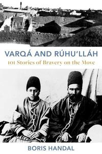 Varqá and Rúhu'lláh