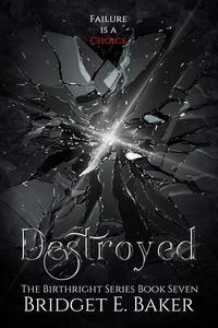 Destroyed: An Urban Fantasy Romance