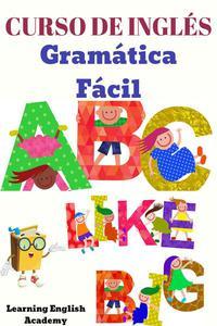 Curso de Inglés: Gramática Fácil
