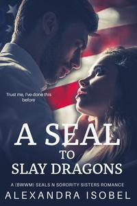 A S.E.A.L to Slay Dragons