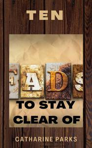 Ten Fads to Stay Clear of