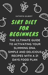 Sirt Diet for Beginners