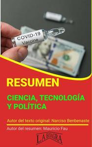 Resumen de Ciencia, Tecnología y Política