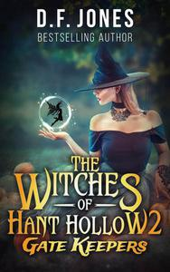The Witches of Hant Hollow 2