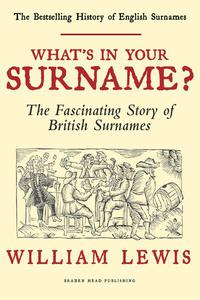 What's in your Surname?: A History of English Surnames