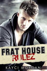 Frat House Rulez