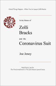 Zolli Bracks and the Coronavirus Suit