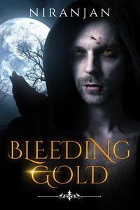 Bleeding Gold