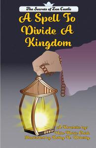 A Spell To Divide A Kingdom