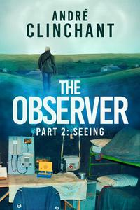 The Observer: Seeing