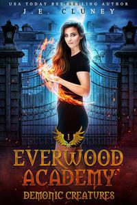 Everwood Academy: Demonic Creatures