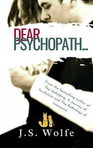 Dear Psychopath...
