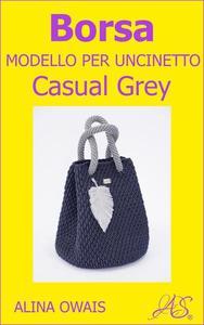 Borsa Modello per Uncinetto - Casual Grey