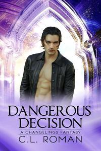 Dangerous Decision