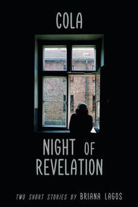 Cola & Night of Revelation