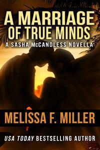 A Marriage of True Minds, A Sasha McCandless Novella