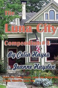 The Luna City Compendium #3