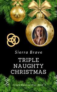Triple Naughty Christmas