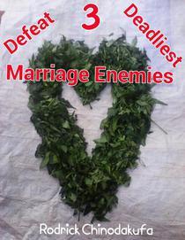 Defeat 3 Deadliest Marriage Enemies