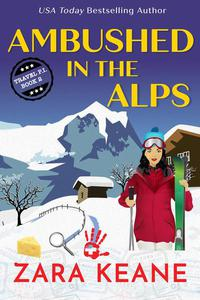 Ambushed in the Alps