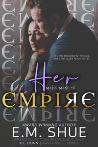 Her Empire: Mafia Made Book 2