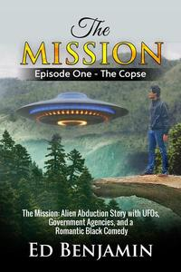 The Mission: Episode One - The Copse