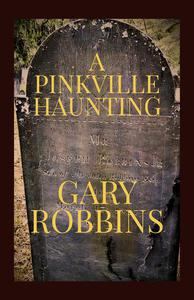 A Pinkville Haunting