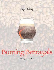 Burning Betrayals