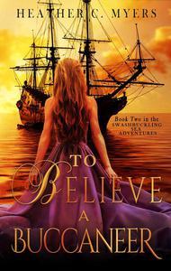 To Believe a Buccaneer