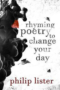 Rhyming Poetry To Change Your Day