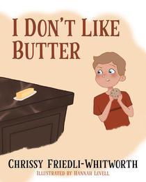 I Don't Like Butter!