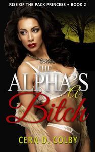 The Alpha's a Bitch