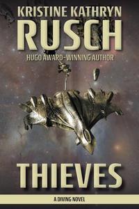 Thieves: A Diving Novel