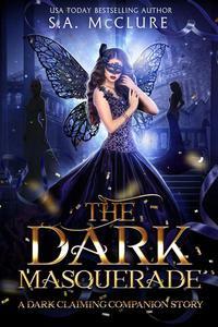 The Dark Masquerade