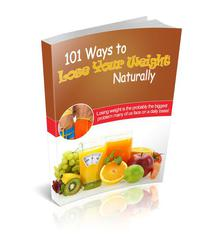 101 Ways To Lose Weight Naturally