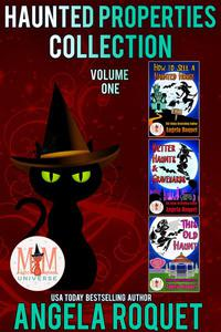 Haunted Properties Collection: Magic and Mayhem Universe