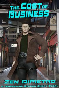 The Cost of Business: A Dragonfire Station Short Story