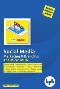 Social Media & Branding- The Micro MBA