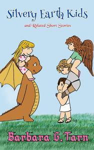Silvery Earth Kids and Related Short Stories