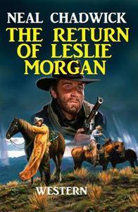 The Return Of Leslie Morgan