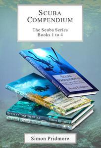 Scuba Compendium: The Scuba Series Books 1 to 4
