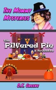 The Pilfered Pie: a Novelette