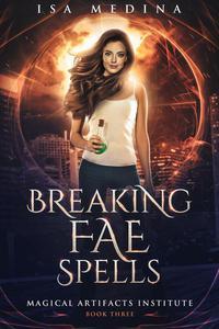 Breaking Fae Spells