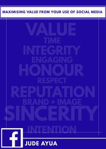 Maximising Value From Your Use of Social Media