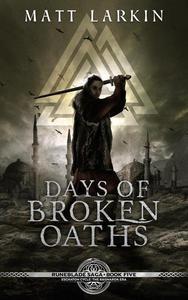 Days of Broken Oaths: Eschaton Cycle