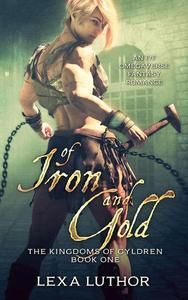 Of Iron and Gold