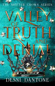 Valley of Truth and Denial
